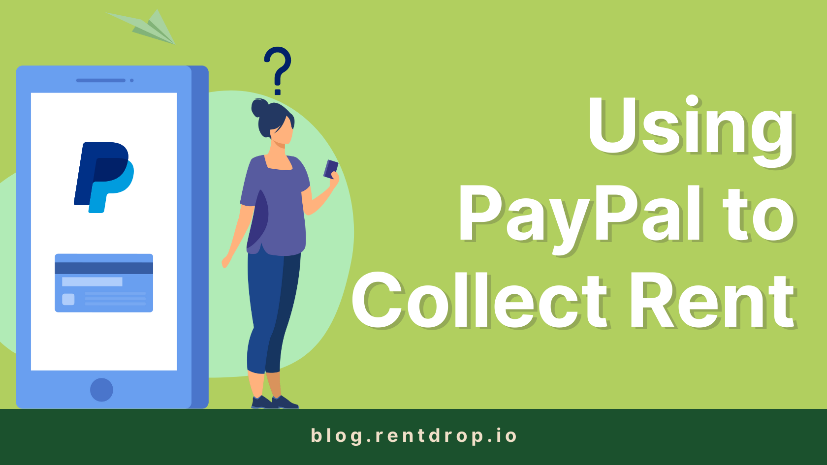 image of Using PayPal to Collect Rent? Here are 5 Reasons to Stop Today