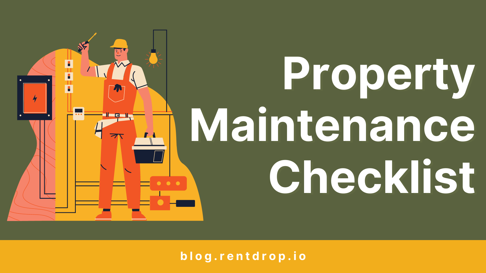image of Property Maintenance Checklist: 12 Items Every Landlord Needs to Know